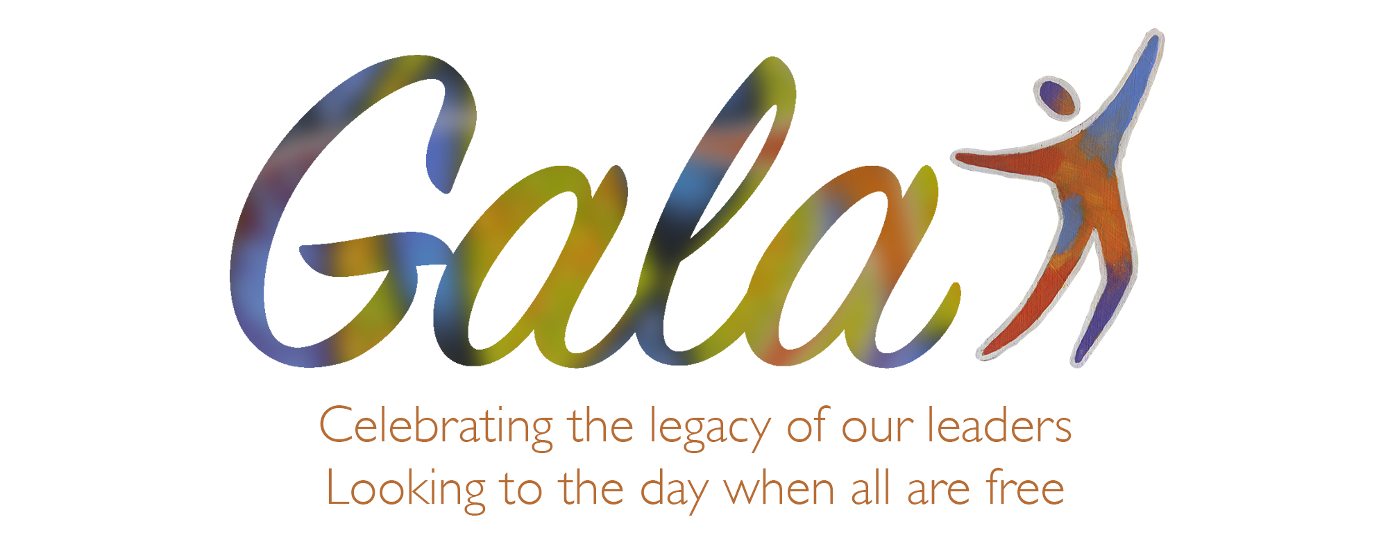Gala | Celebrating the legacy of our leaders. Looking the day when all are free.